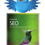 """ENCERRADO – Sorteio no Twitter: Livro """"A Arte de SEO"""""""