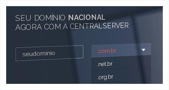 Novidade: Registro de domínios nacionais (.br) pela CentralServer