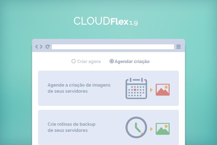 Agendamento de Backup de Imagens de Servidores no CloudFlex 1.9