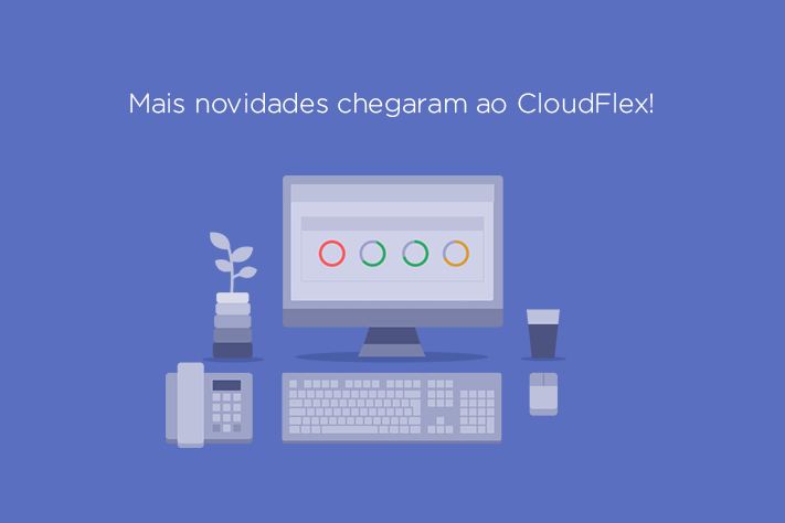 Novas funcionalidades do CloudFlex