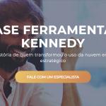 Ferramentas Kennedy, caso de sucesso no uso de Cloud